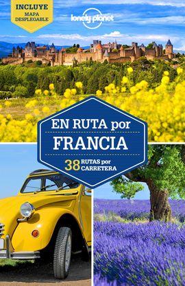 FRANCIA, EN RUTA POR FRANCIA -GEOPLANETA -LONELY PLANET