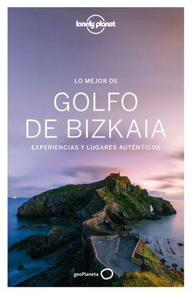 GOLFO DE BIZKAIA, LO MEJOR DEL -GEOPLANETA -LONELY PLANET