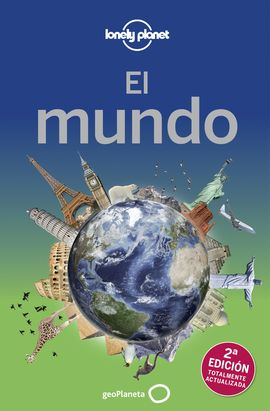 MUNDO, EL -GEOPLANETA -LONELY PLANET