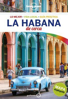 LA HABANA. DE CERCA -LONELY PLANET -GEOPLANETA