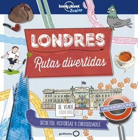 LONDRES -RUTAS DIVERTIDAS -LONELY PLANET -GEOPLANETA