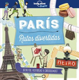 PARIS -RUTAS DIVERTIDAS -LONELY PLANET -GEOPLANETA