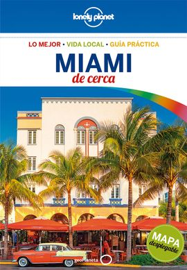 MIAMI. DE CERCA -GEOPLANETA -LONELY PLANET