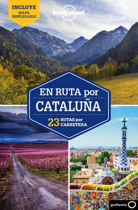 CATALUÑA, EN RUTA POR -GEOPLANETA -LONELY PLANET