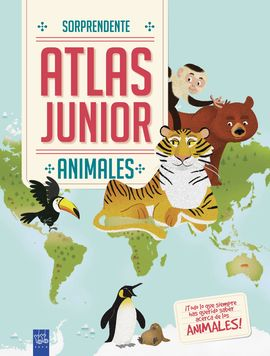 ANIMALES. SORPRENDENTE ATLAS JUNIOR
