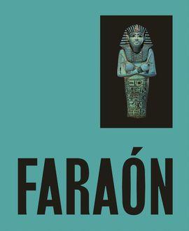 FARAON REY DE EGIPTO