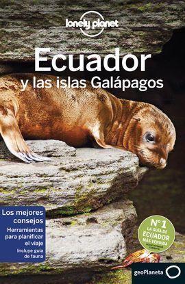 ECUADOR Y LAS ISLAS GALAPAGOS -GEOPLANETA -LONELY PLANET