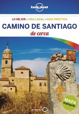 CAMINO DE SANTIAGO. DE CERCA -LONELY PLANET -GEOPLANETA