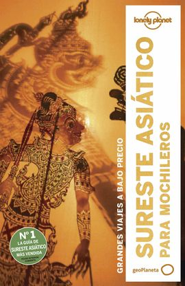 // SURESTE ASIATICO PARA MOCHILEROS -GEOPLANETA -LONELY PLANET