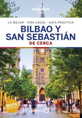 BILBAO Y SAN SEBASTIAN. DE CERCA -GEOPLANETA -LONELY PLANET
