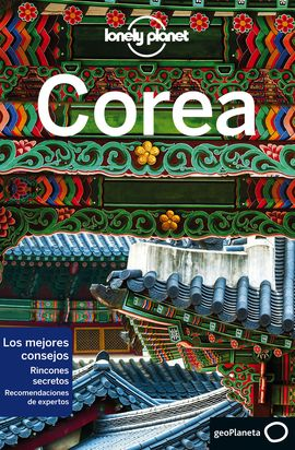 COREA -GEOPLANETA -LONELY PLANET