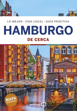 HAMBURGO. DE CERCA -GEOPLANETA -LONELY PLANET