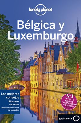 BÉLGICA Y LUXEMBURGO -GEOPLANETA -LONELY PLANET