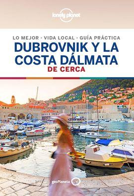 DUBROVNIK Y LA COSTA DALMATA. DE CERCA -GEOPLANETA -LONELY PLANET