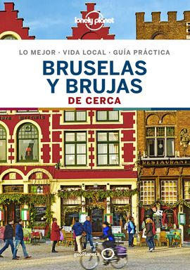 BRUSELAS Y BRUJAS -GEOPLANETA -LONELY PLANET