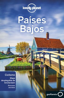 PAISES BAJOS -GEOPLANETA -LONELY PLANET