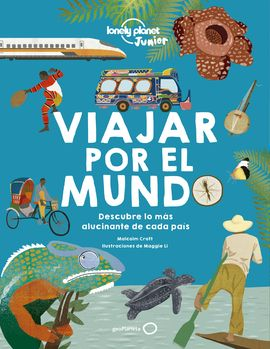 VIAJAR POR EL MUNDO -LONELY PLANET JUNIOR