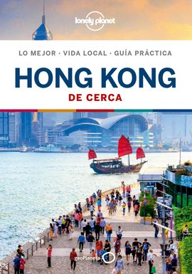 HONG KONG. DE CERCA -GEOPLANETA -LONELY PLANET