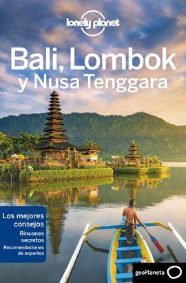 BALI, LOMBOK Y NUSA TENGGARA -GEOPLANETA -LONELY PLANET