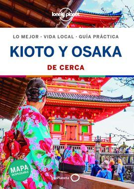 KIOTO Y OSAKA. DE CERCA -GEOPLANETA -LONELY PLANET