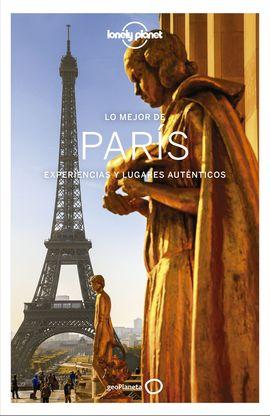PARIS, LO MEJOR DE -GEOPLANETA -LONELY PLANET