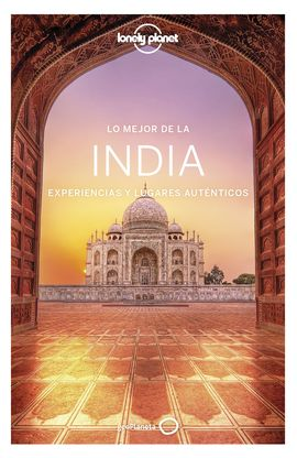 INDIA, LO MEJOR -GEOPLANETA -LONELY PLANET