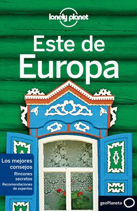 ESTE DE EUROPA -GEOPLANETA -LONELY PLANET
