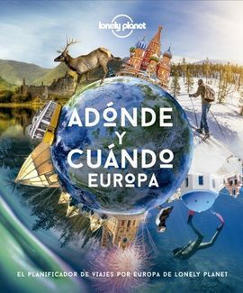 ADÓNDE Y CUÁNDO - EUROPA