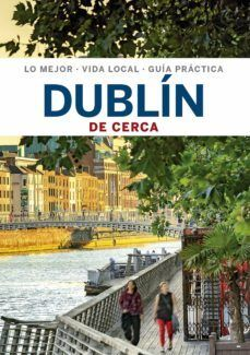 DUBLÍN DE CERCA -GEOPLANETA -LONELY PLANET