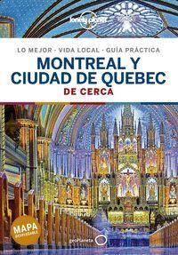 MONTREAL Y CIUDAD DE QUEBEC - DE CERCA -LONELY PLANET -GEOPLANETA