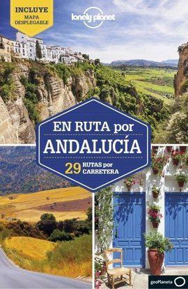 EN RUTA POR ANDALUCÍA -LONELY PLANET -GEOPLANETA