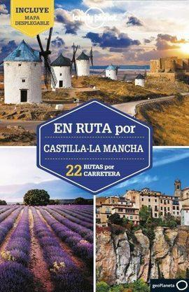 EN RUTA POR CASTILLA-LA MANCHA -LONELY PLANET -GEOPLANETA