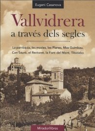 VALLVIDRERA A TRAVÉS DELS SEGLES