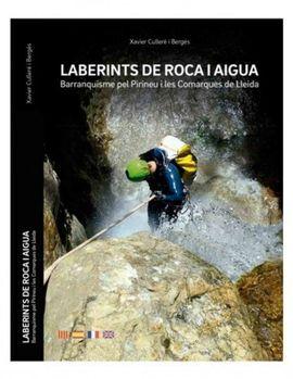 LABERINTS DE ROCA I AIGUA