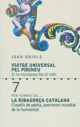7- LA RIBAGORÇA CATALANA, PER TERRES DE... -VIATGE UNIVERSAL PEL PIRINEU