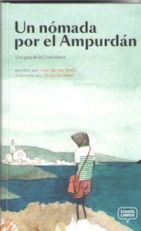 UN NOMADA POR EL AMPURDAN [CAS]