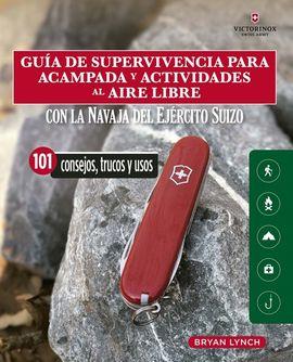 GUÍA DE SUPERVIVENCIA PARA ACAMPADA Y ACTIVIDADES AL AIRE LIBRE