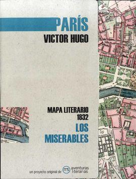 PARÍS. LOS MISERABLES -MAPA LITERARIO 1832