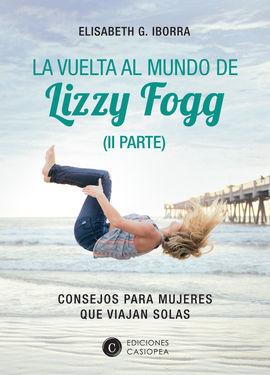 VUELTA AL MUNDO DE LIZZY FOGG, LA  (II PARTE)