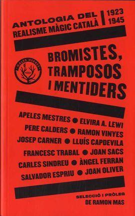 BROMISTES TRAMPOSOS IMENTIDERS CATALAN