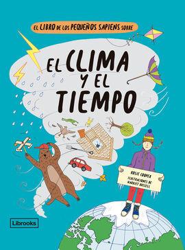 LIBRO DE LOS PEQUEÑOS SAPIENS SOBRE EL CLIMA Y EL TIEMPO, EL