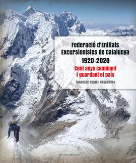 FEDERACIÓ D'ENTITATS EXCURSIONISTES DE CATALUNYA 1
