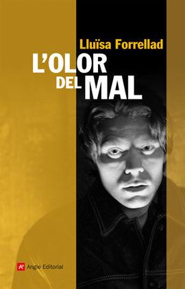 OLOR DEL MAL, L'