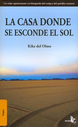 CASA DONDE SE ESCONDE EL SOL, LA
