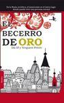 BECERRO DE ORO, EL