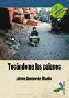TOCANDOME LOS COJONES