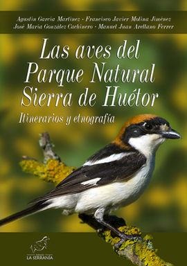 AVES DEL PARQUE NATURAL SIERRA DE HUÉTOR, LAS