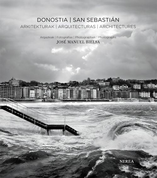 DONOSTIA / SAN SEBASTIAN. ARKITEKTURAK / ARQUITECTURAS / ARCHITECTURES