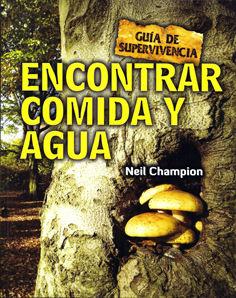 ENCONTRAR COMIDA Y AGUA -GUÍA DE SUPERVIVENCIA