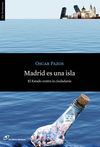 MADRID ES UNA ISLA
